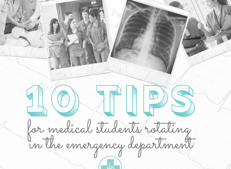 Ten Tips for Medical Students Rotating in the Emergency Department