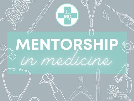Mentorship in Medicine