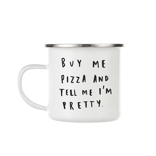 Old ENGLISH COMPANY - BUY ME PIZZA ENAMEL CUP