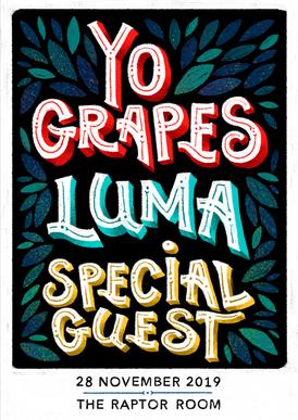 Yo Grapes / Luma / Special Guest   POSTER