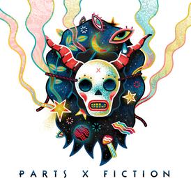 PARTS X FICTION (2020)