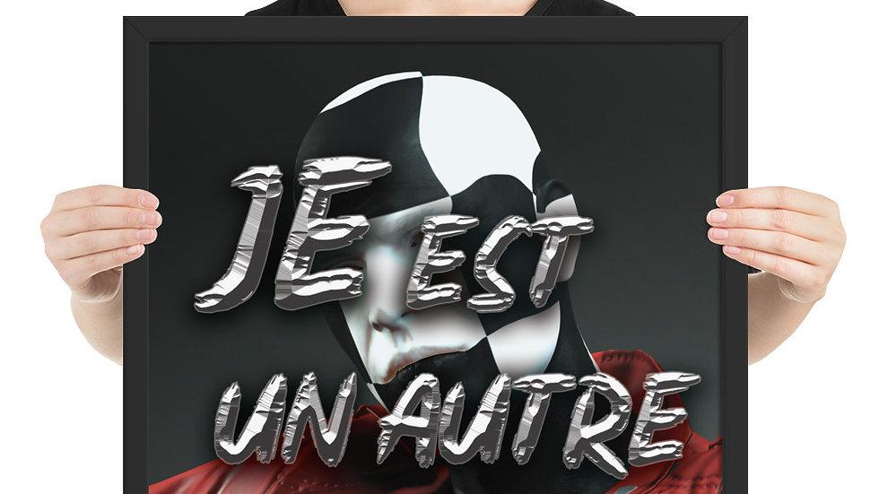 Framed poster (Je Est Un Autre)