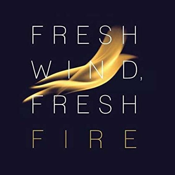 """Fresh Wind Fresh Fire"" Prayer Gathering"