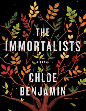 Review of Chole Benjamin's The Immortalists