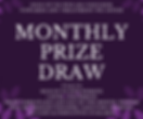 Monthly Prize Draw