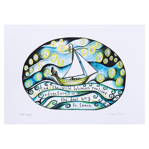 and the wild woman realised adventure was the best way to learn rewilding boat sailing sailor gift women who sail