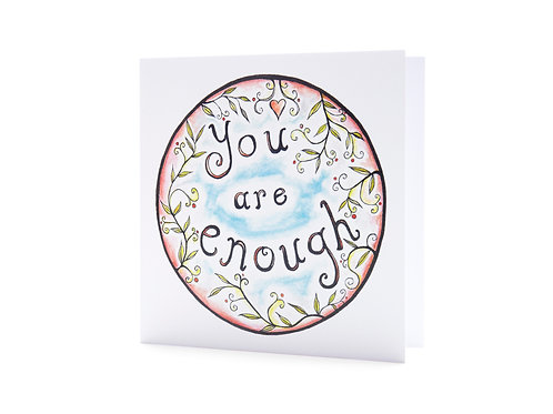 you are enough self love positivity love yourself inspiring quote art greeting card hannah dorman