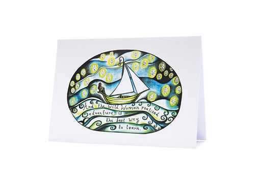 the wild woman realised adventure was the best way to learn rewilding boat sailing sailor art greeting card women who sail