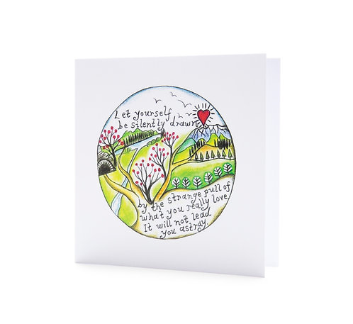 let yourself be silently drawn by the strange pull Rumi quote personal journey mindfulness art greeting card hannah dorman