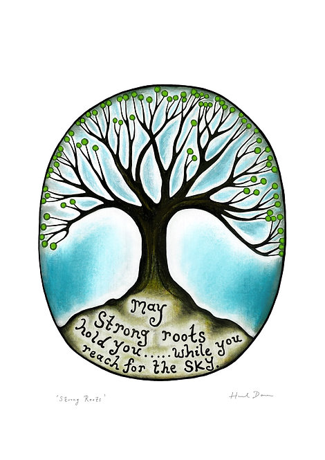 May Strong Roots Hold You' ~ A4 print ~ recycled paper