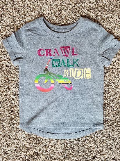 Crawl Walk Ride