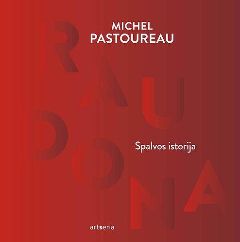 Michel Pastoureau. Raudona. Spalvos istorija