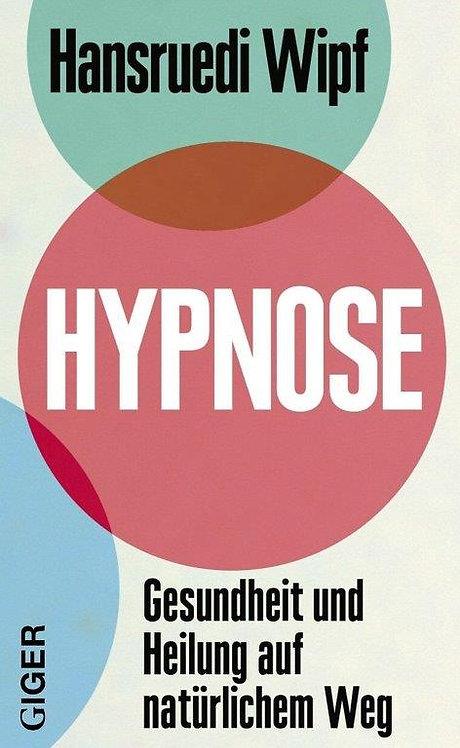 Hypnose - Hansruedi Wipf