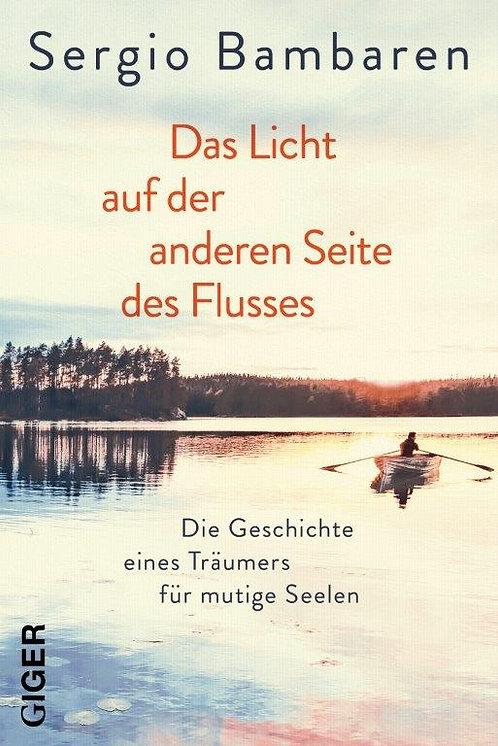 Ebook - Das Licht auf der anderen Seite des Flusses - Sergio Bambaren