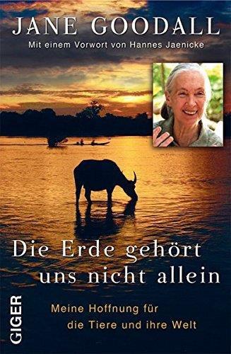 Ebook -  Die Erde gehört uns nicht allein - Jane Goodall