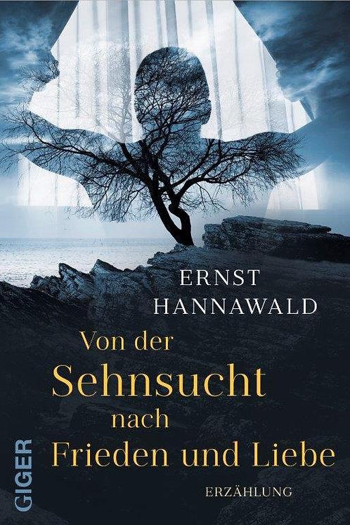 Ebook - Von der Sehnsucht nach Frieden und Liebe - Ernst Hannawald