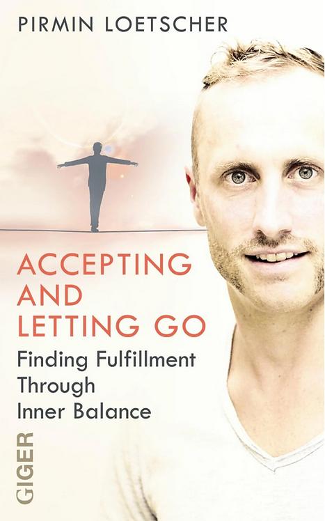 Ebook englisch - Accepting and letting go - Pirmin Lötscher