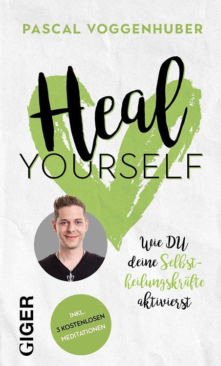 Heal yourself - Pascal Voggenhuber