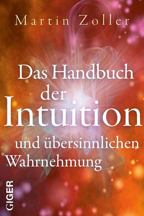 Das Handbuch der Intuition - Martin Zoller