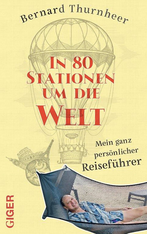 Ebook - In 80 Stationen um die Welt - Bernard Thurnheer