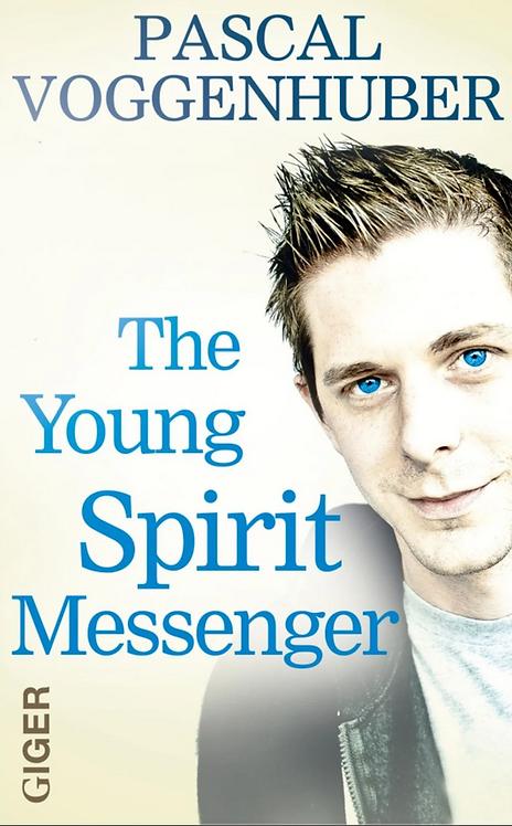 Ebook englisch - The young spirit messenger - Pascal Voggenhuber