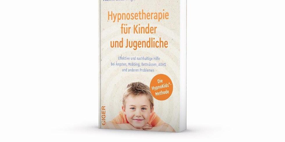 """HypnoKids® für Eltern -Seminar  zum Buch """"Hypnosetherapie für Kinder und Jugendliche"""""""