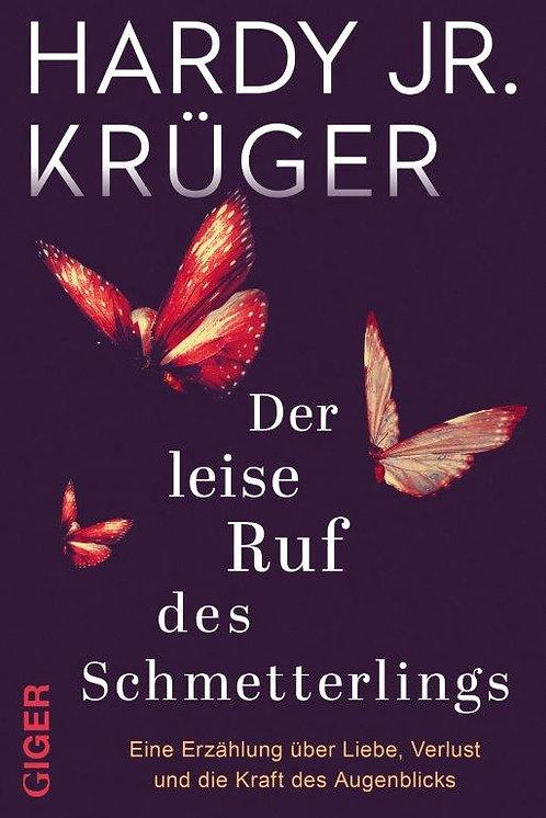 Ebook - Der leise Ruf des Schmetterlings - Hardy Jr. Krüger