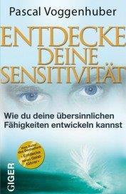 Ebook - Entdecke deine Sensitivität - Pascal Voggenhuber