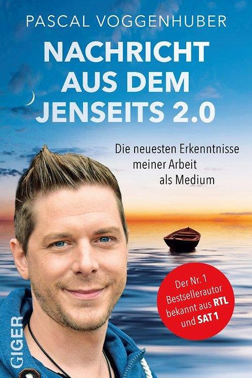 Nachricht aus dem Jenseits 2.0 - Pascal Voggenhuber