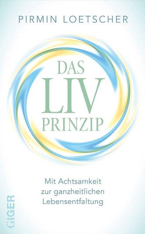 Ebook - Das LIV Prinzip - Pirmin Lötscher