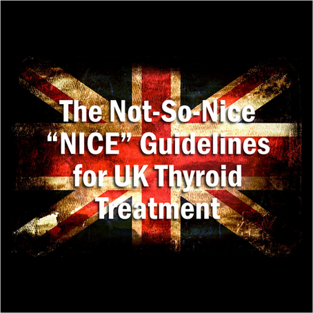 """Not-So-Nice """"NICE"""" Guidelines Released in the UK"""