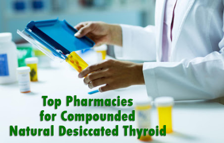 Top Pharmacies for Compounded Natural Desiccated Thyroid