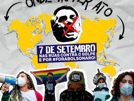 7 de setembro #ForaBolsonaro - ONDE VAI TER ATO?