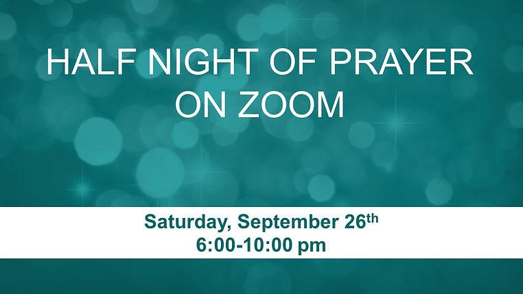 Half Night of Prayer on Zoom - 9-26-20 -