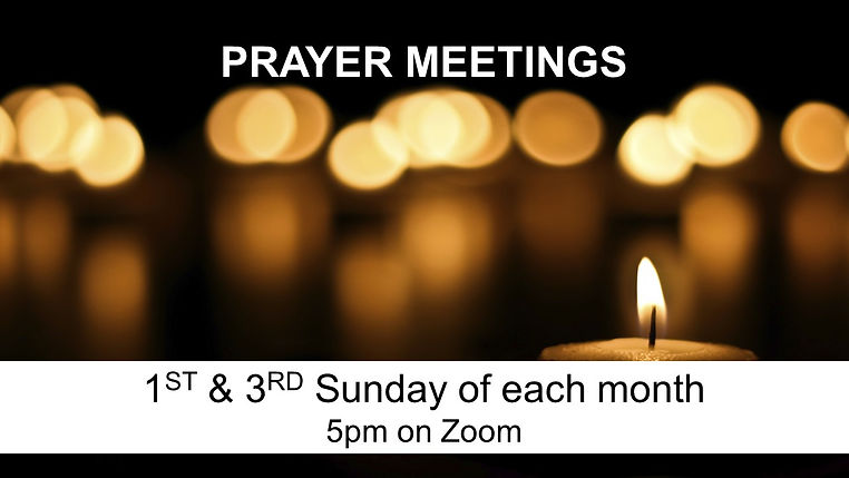SLIDE - Prayer Meetings 1st & 3rd Sunday