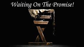 Waiting on the Promise.jpg