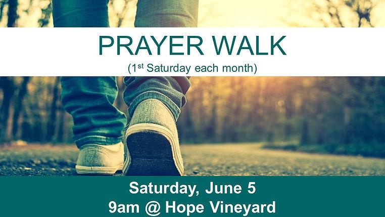 SLIDE - Prayer Walk - Sat., June 5.jpg