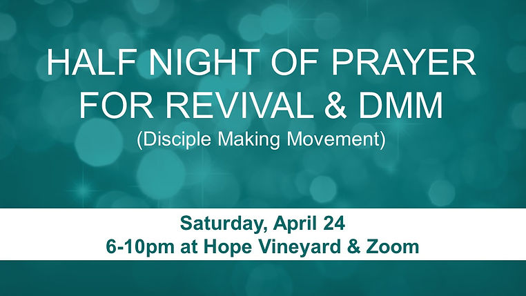 SLIDE - Half Night of Prayer - April 24.