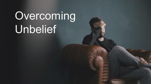 20210411 Overcoming Unbelief .jpg