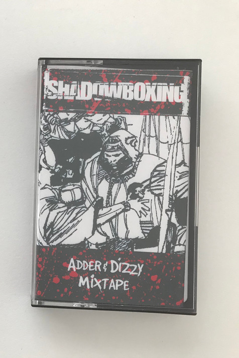 Shadowboxing - Adder & Dizzy mixtape, 1997