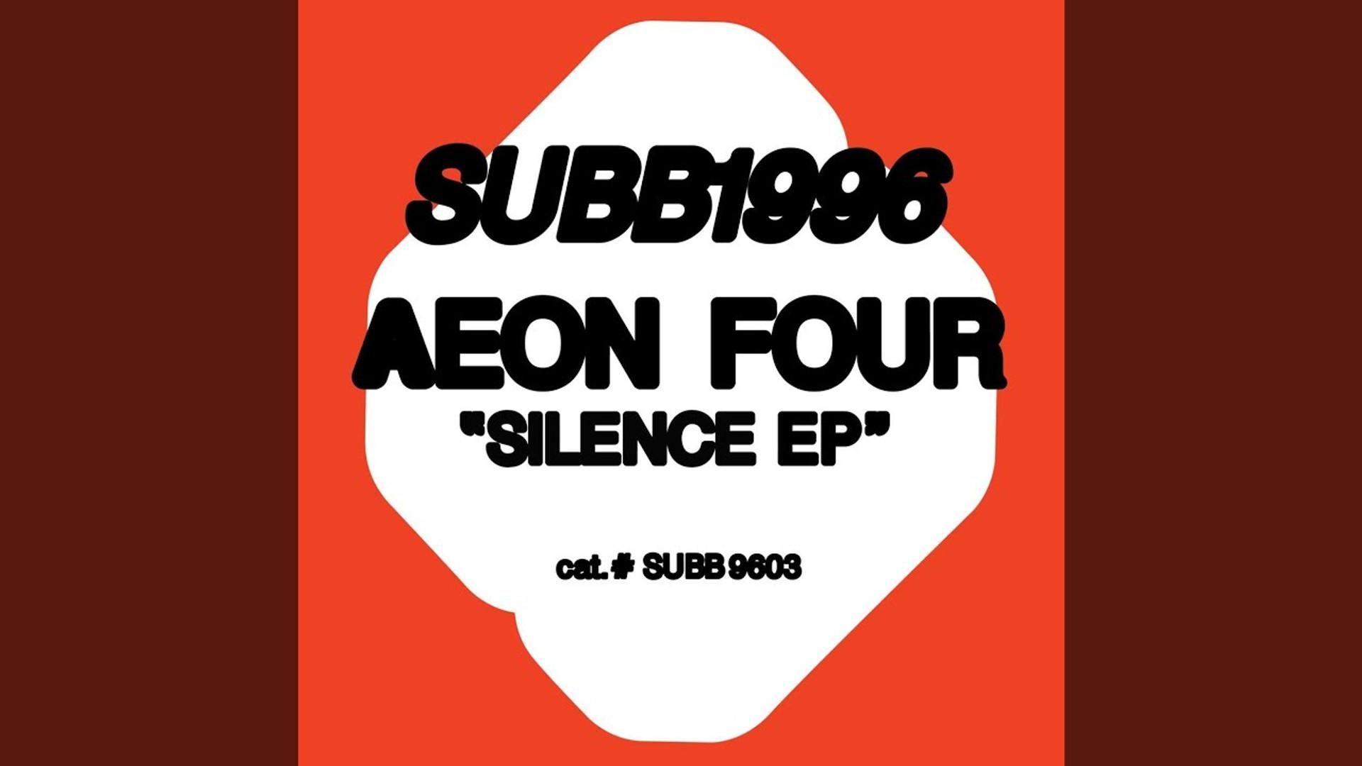 "LISTEN | AEON FOUR ""Silence"""