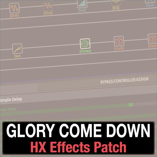 Glory Come Down // SEU Worship // HX Effects Patch