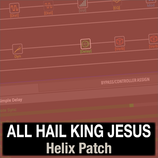 All Hail King Jesus // Bethel Music // Helix Patch