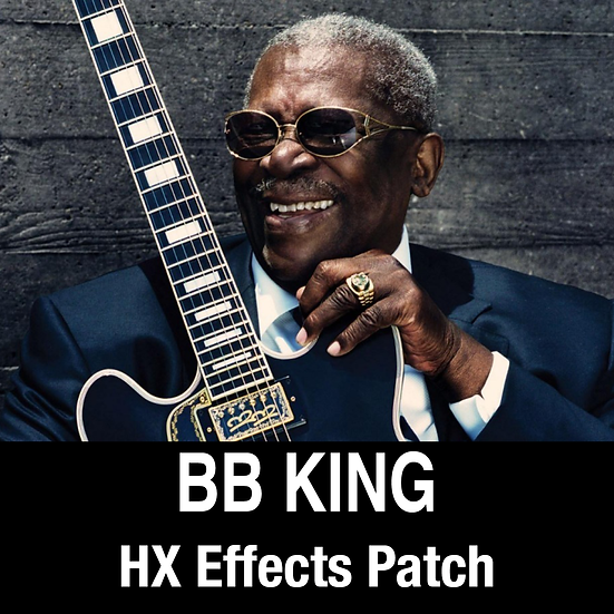 BB King // HX Effects Patch