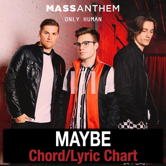 Maybe Mass Anthem - Chord/Lyric Chart