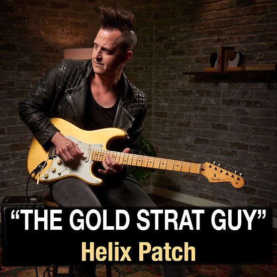 """Lincoln Brewster // """"The Gold Strat Guy"""" Helix Patch"""