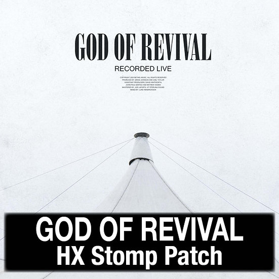 God of Revival // Bethel Music // HX Stomp Patch
