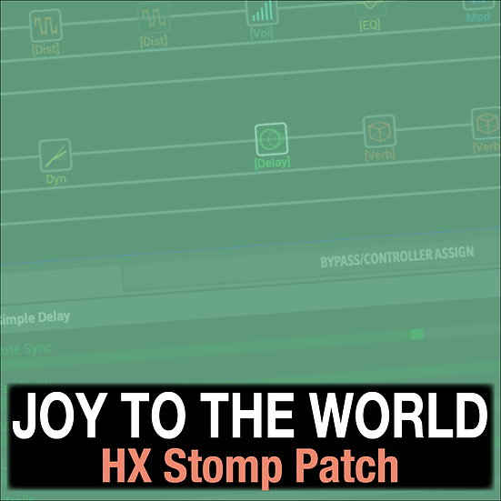 Joy to the World // Lincoln Brewster // HX Stomp Patch