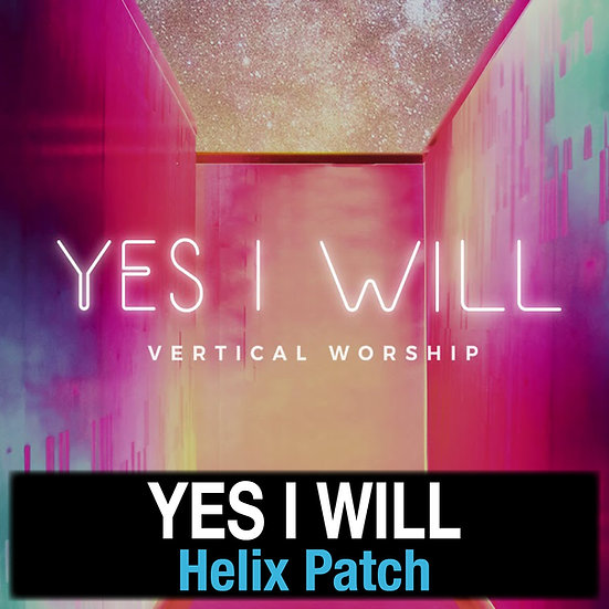 Yes I Will - Helix Patch