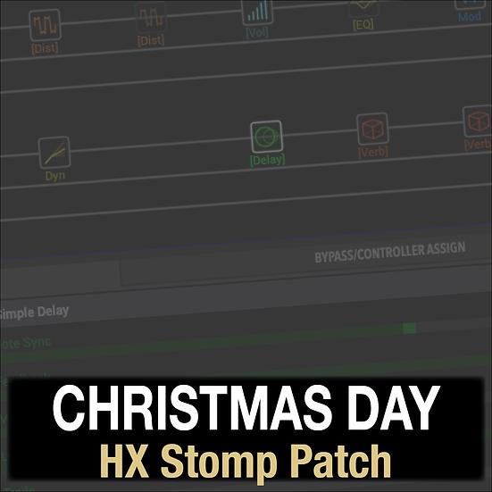 Christmas Day // Chris Tomlin //  HX Stomp Patch